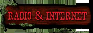 Radio and Internet